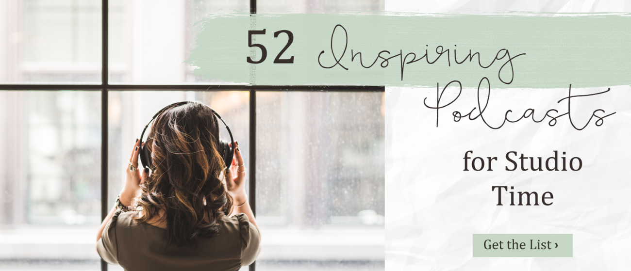 52 Inspiring Podcasts for Studio Time