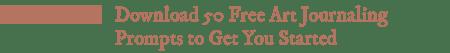50 Free Art Journaling Prompts