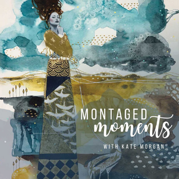 Montaged Moments by Kate Morgan