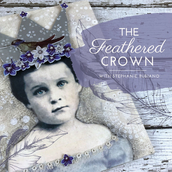 The Feathered Crown by Stephanie Rubiano