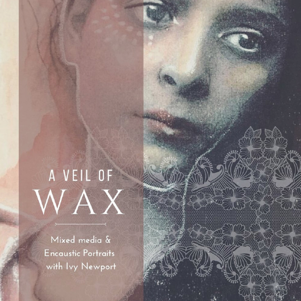 A Veil of Wax by Ivy Newport
