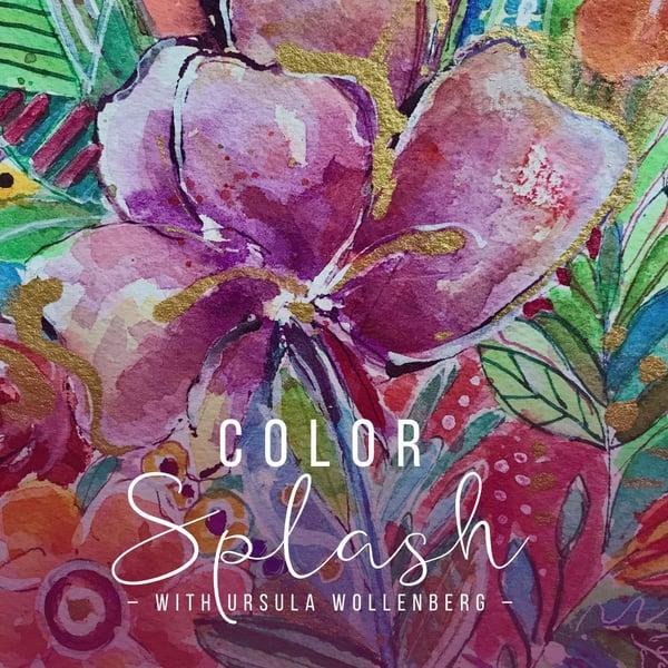 Color Splash Online Class by Ursula Wollenberg
