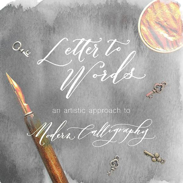 Letter to Words Artistic Calligraphy Online Workshop by Kathy Glynn